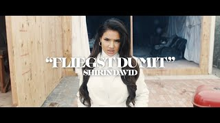 SHIRIN DAVID - Fliegst Du mit [Official Video]