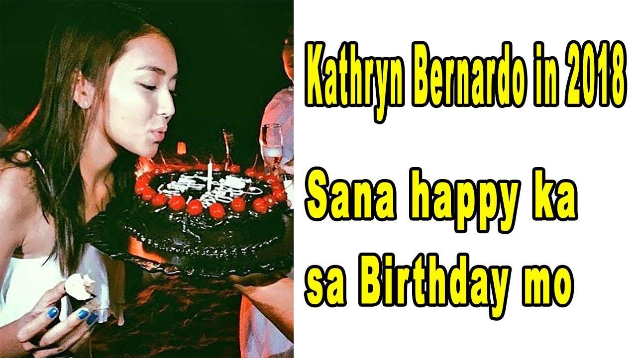 Kathryn Bernardo in 2018 Sana happy ka sa Birthday mo YouTube