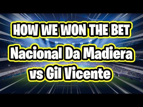 Sports Betting Tips - Nacional da Madeira vs Gil Vicente 2-1 8/11/20