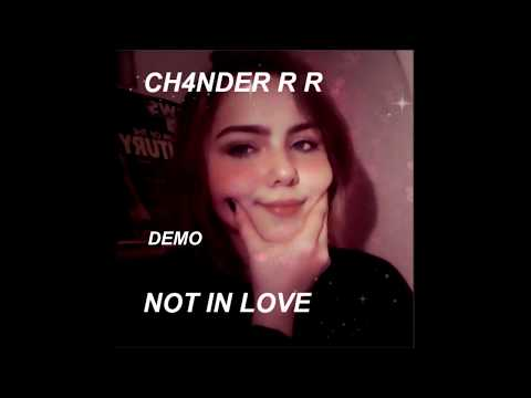 chander-not-in-love-original-song-/demo/
