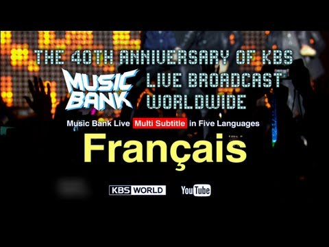 [KBS World] 'Music Bank' with French Subtitle (2013.03.01) - Français