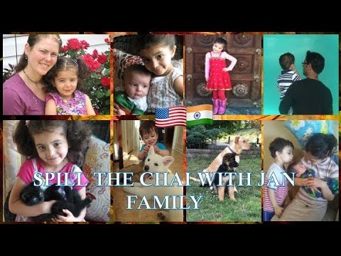 SPILL THE CHAI WITH JAN FAMILY / PICTURES INCLUDED / MUST WATCH!!