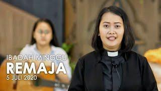 Ibadah Minggu 5 Juli 2020 untuk Remaja