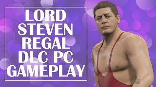 WWE 2K15 - LORD STEVEN REGAL DLC PC GAMEPLAY