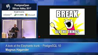 A look at the elephant's trunk - PostgreSQL 10