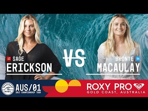 Sage Erickson vs. Bronte Macaulay - Roxy Pro Gold Coast 2017 Round Two, Heat 2