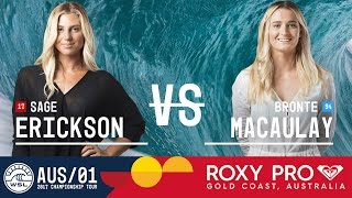 Sage Erickson vs. Bronte Macaulay - Roxy Pro Gold Coast 2017 Round Two, Heat 2