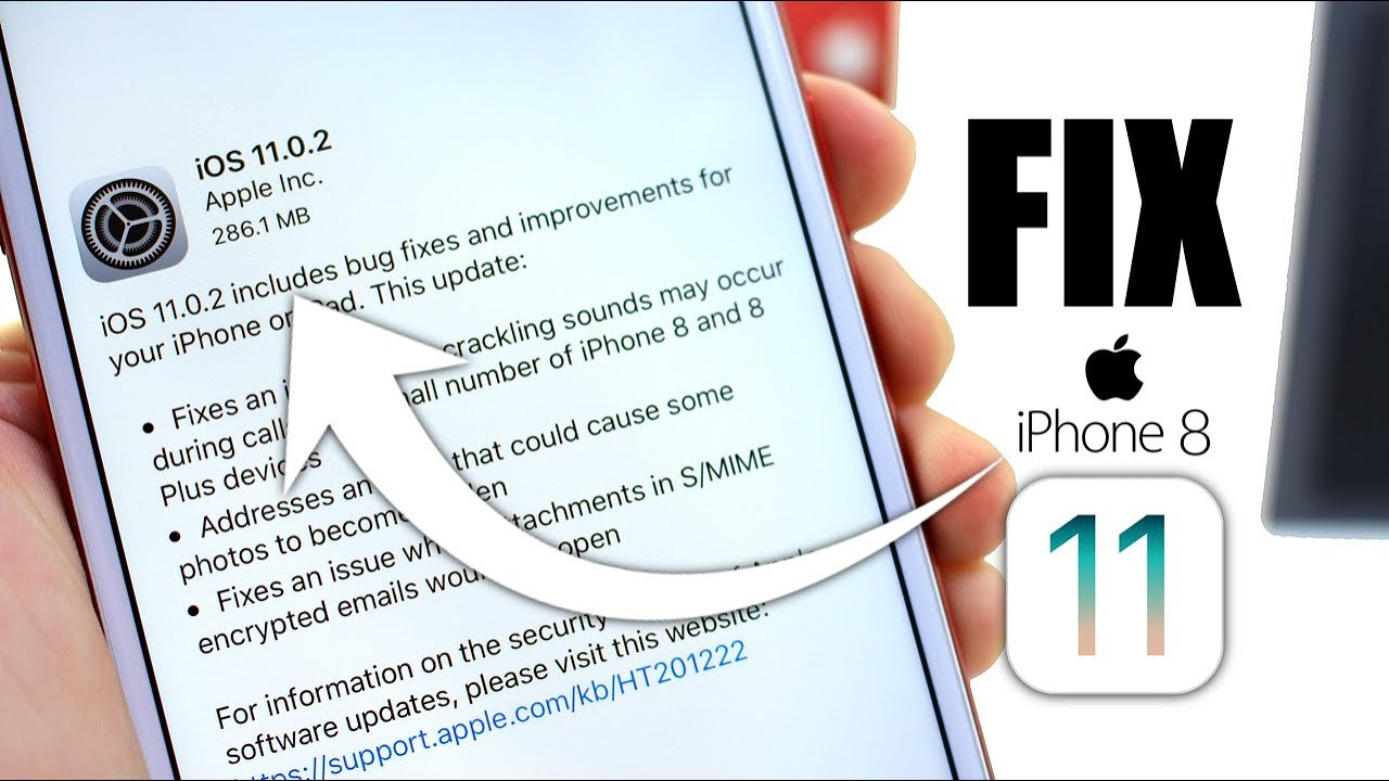 iOS 11 0 2 is Out to Fix iPhone 8 Problems & iOS 11 0 1 issues