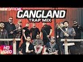 GANGLAND Mankirt Aulakh (Dhol Trap Mix) DJ NSB | Mankirat Aulakh New Song| Latest Punjabi Songs 2017