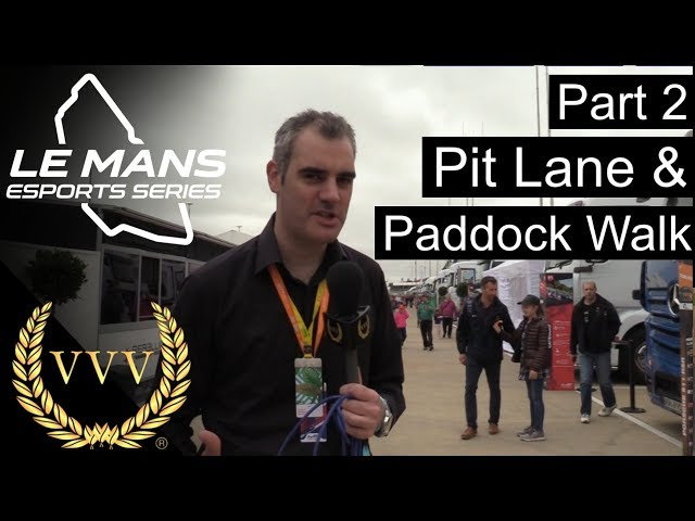 Le Mans Esports Part 2 - WEC Pit Lane and Paddock Tour