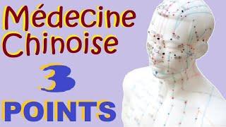 Médecine Chinoise 3 POINTS POUR TOUT SOIGNER (FOIE, DOS, TETE, VENTRE...) AVEC L'ACUPRESSION