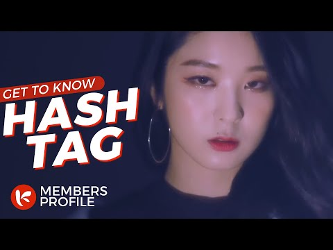HASHTAG (해시태그) Members Profile (Birth Names, Birth Dates, Positions etc..) [Get To Know K-Pop]