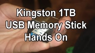 1 Terabyte Kingston USB Drive Hands On