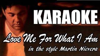 Love Me For What I Am - Martin Nievera - HQ Karaoke