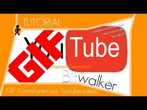 GIF Animation aus Youtubevideos erstellen | TUTORIAL