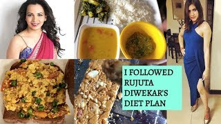 I followed Rujuta Diwekar's DIET PLAN for weight loss for a week | RESULTS - Does it work?