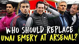 Who Should Replace Unai Emery as Arsenal Manager?
