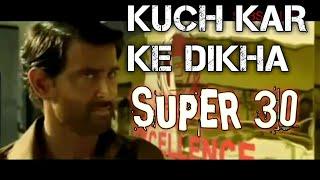 Super 30 Kuch kar ke dikha Official song Hrithik Roshan Shankar Mahadevan