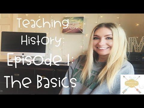 Teaching History Ep. 1 | The Basics