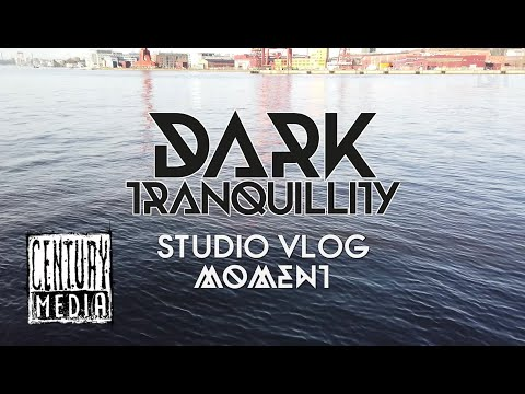 """DARK TRANQUILLITY -  """"Moment"""" in the making. Studio Sessions (Part #4)"""