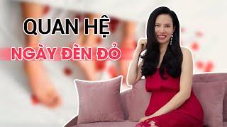 QUAN HỆ TRONG NGÀY ĐÈN ĐỎ - BE BÉT BẨN THỈU HAY CẢM XÚC THĂNG HOA  | Alo Hồng - Hồng Vũ