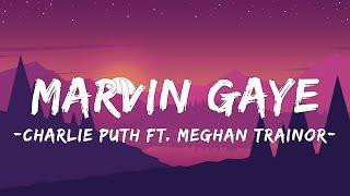 Download Mp3 Marvin Gaye Charlie Puth Ft Meghan Trainor