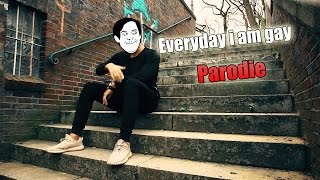 ApoRed PARODIE - Everyday i am gay (official Video)