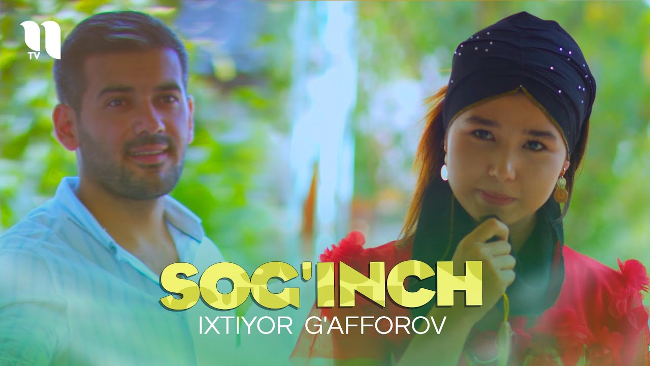 Ixtiyor G'afforov - Sog'inch (Official Music Video)