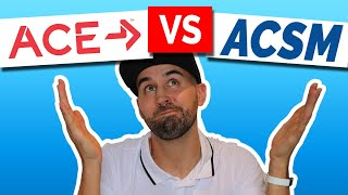 ace or acsm which personal trainer certification to choose