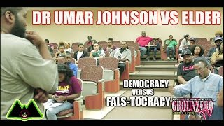 "(NEW)Dr Umar Johnson Vs Elder African Professor Debate: ""Was Obama Elected Or Preselected?"""
