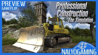 PROFESSIONAL CONSTRUCTION THE SIMULATION, PS4 Gameplay First Look