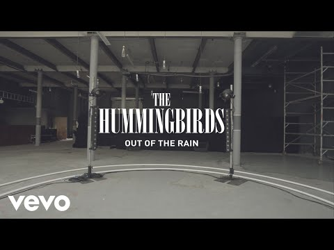 The Hummingbirds - Out Of The Rain