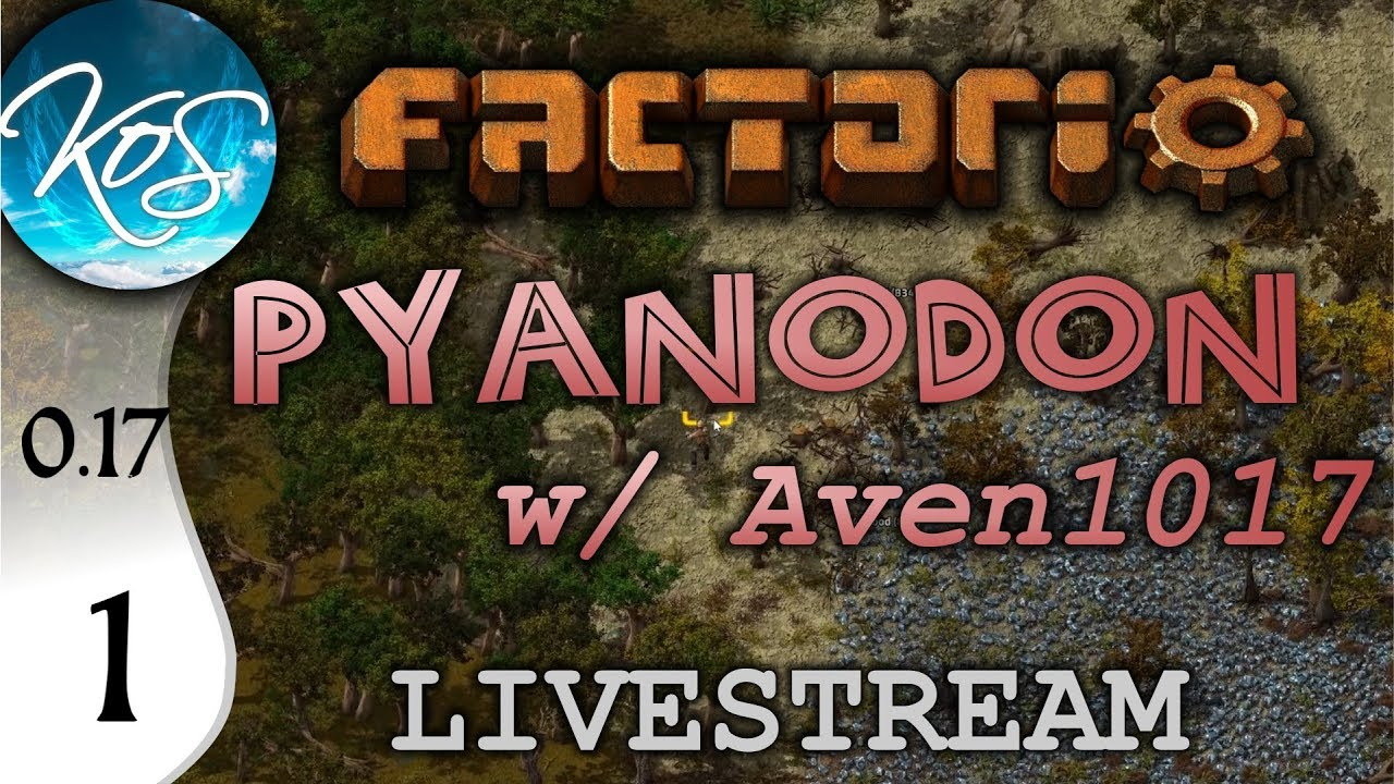 Factorio 0 17 Ep 1: MUCH MINING - Pyanodon with Aven1017 - Livestream Let's  Play, Gameplay