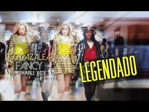 Видео, Iggy Azalea -  Fancy Feat. Charli XCX Legendado HD