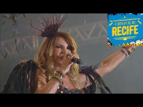 Elba Ramalho Ao vivo no Carnaval do Recife 2017 no Marco Zero - (28/02/2017) Terça