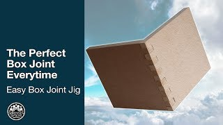 The Perfect Box Joint EveryTime: Easy Box Joint Jig