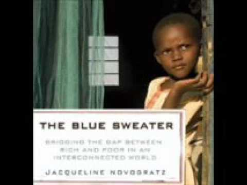 The Blue Sweater Bridging the Gap between Rich and Poor in an I ...