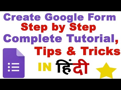 Create Google Form Step by Step | Complete Google Form Tutorial in Hindi (2017 NEW!)