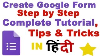 Create Google Form Step by Step | Complete Google Form Tutorial in Hindi (NEW!)