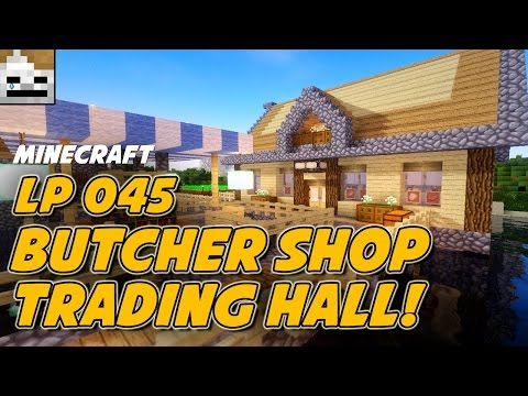 Let's Play Minecraft 1.10 Episode 45: Butcher Shop Trading Hall! (Vanilla Amplified Survival)