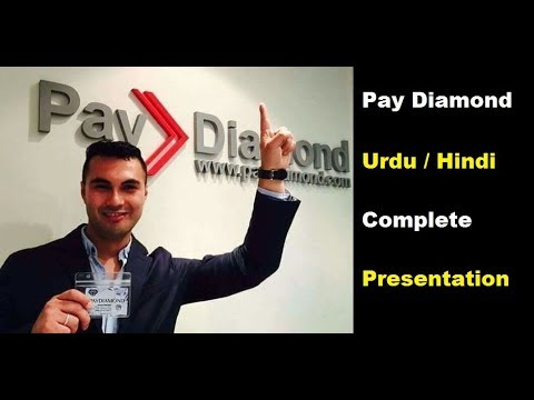 Pay Diamond New updated Presentation  |  online earning | Complete detail  |  Urdu / Hindi