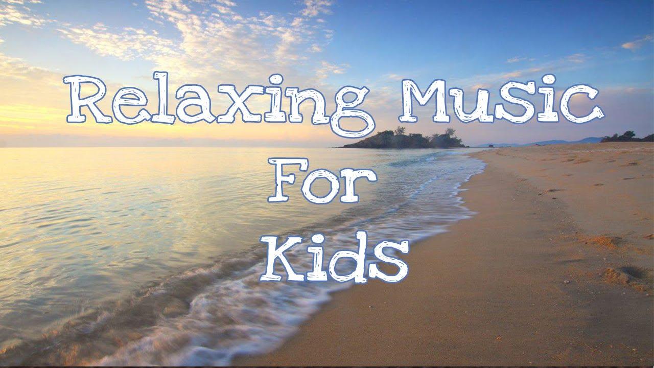 Relaxing Music For Kids (relaxing) - YouTube