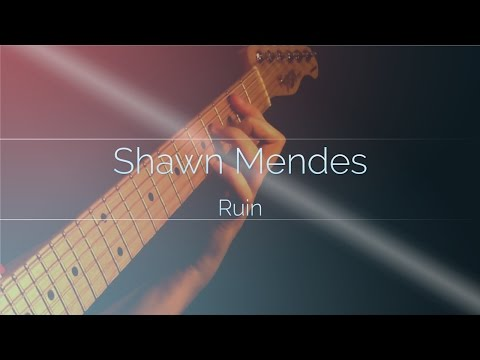 (Shawn Mendes) Ruin (fingerstyle electric guitar)