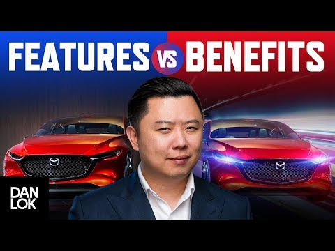 Benefits vs. Features: The Crucial Key to Selling Your Product and Services | Dan Lok