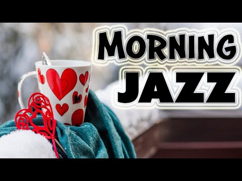 Awakening Morning JAZZ - Cozy Instrumental Jazz & Bossa Nova for Great Winter Mood