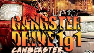 CanBlaster - Gangster Drive 191