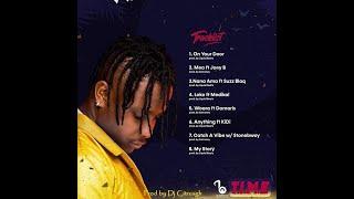 Kelvyn Boy - T.I.M.E E.P Mixtape (Compiled By Dj Citrusgh)