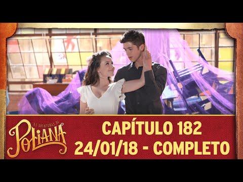 As Aventuras De Poliana | Capítulo 182 - 24/01/19, Completo