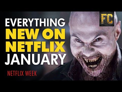 Everything New on Netflix January 2018  Best Movies on Netflix  Flick Connection