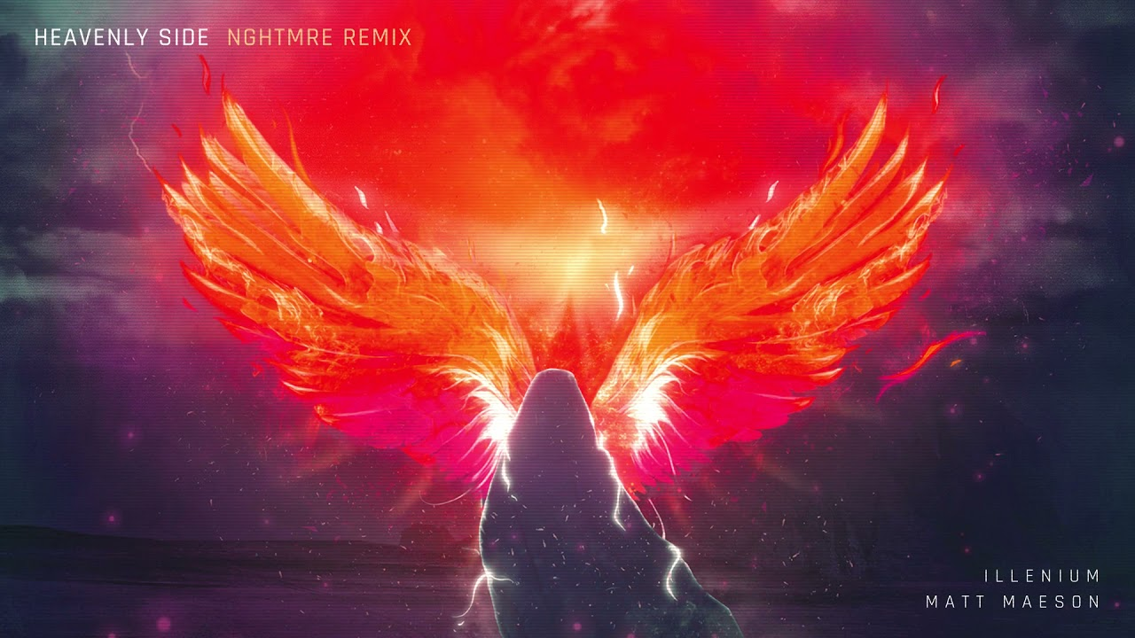 ILLENIUM and Matt Maeson- Heavenly Side (NGHTMRE Remix- Official Audio)